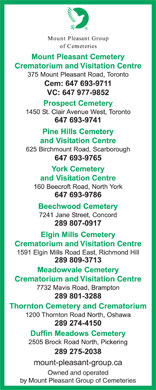 York Cemetery And Visitation Centre (416-221-3404) - Display Ad - Crematorium and Visitation Centre Crematorium and Visitation Centre Thornton Cemetery and Crematorium Owned and operated by Mount Pleasant Group of Cemeteries Crematorium and Visitation Centre Crematorium and Visitation Centre Thornton Cemetery and Crematorium Owned and operated by Mount Pleasant Group of Cemeteries