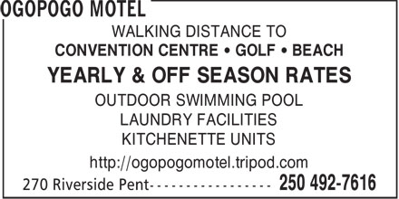 Ogopogo Motel (250-492-7616) - Annonce illustrée - WALKING DISTANCE TO CONVENTION CENTRE   GOLF   BEACH YEARLY & OFF SEASON RATES OUTDOOR SWIMMING POOL LAUNDRY FACILITIES KITCHENETTE UNITS http://ogopogomotel.tripod.com