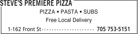 Steve's Premiere Pizza (705-753-5151) - Display Ad - PIZZA   PASTA   SUBS Free Local Delivery  PIZZA   PASTA   SUBS Free Local Delivery