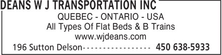 W.J. Deans Transportation Inc (450-638-5933) - Annonce illustrée - QUEBEC - ONTARIO - USA All Types Of Flat Beds & B Trains www.wjdeans.com  QUEBEC - ONTARIO - USA All Types Of Flat Beds & B Trains www.wjdeans.com