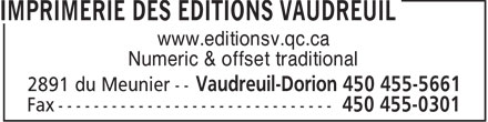 Imprimerie Des Editions Vaudreuil (450-455-5661) - Display Ad - www.editionsv.qc.ca Numeric & offset traditional  www.editionsv.qc.ca Numeric & offset traditional