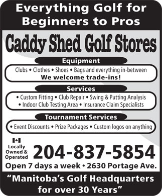 Caddy Shed Golf Stores (204-837-5854) - Display Ad