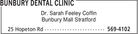 Bunbury Dental Clinic (902-569-4102) - Display Ad - Dr. Sarah Feeley Coffin Bunbury Mall Stratford