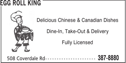 Egg Roll King (506-387-8880) - Display Ad - Delicious Chinese & Canadian Dishes Dine-In, Take-Out & Delivery Fully Licensed
