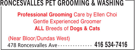 Roncesvalles Pet Grooming & Washing (416-534-7416) - Annonce illustrée - Professional Grooming Care by Ellen Choi Gentle Experienced Groomer ALL Breeds of Dogs & Cats (Near Bloor/Dundas West)