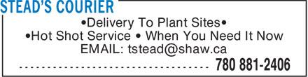 Stead's Courier (780-881-2406) - Annonce illustrée======= - STEAD'S COURIER - DELIVERY TO PLANT SITES
