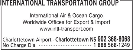 International Transportation Group (902-368-8068) - Display Ad - International Air & Ocean Cargo - Worldwide Offices for Export & Import - www.intl-transport.com