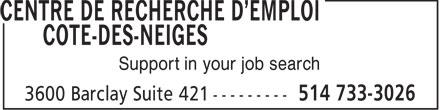 Centre De Recherche D'Emploi Cote Des Neiges (514-733-3026) - Display Ad - CENTRE DE RECHERCHE D'EMPLOI COTE-DES-NEIGES