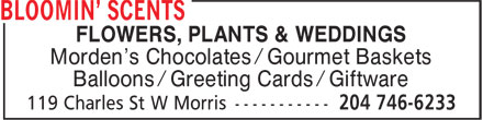 Bloomin' Scents (204-746-6233) - Annonce illustrée - FLOWERS, PLANTS & WEDDINGS Morden's Chocolates / Gourmet Baskets Balloons / Greeting Cards / Giftware  FLOWERS, PLANTS & WEDDINGS Morden's Chocolates / Gourmet Baskets Balloons / Greeting Cards / Giftware