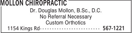 Mollon Chiropractic (902-567-1221) - Display Ad - Dr. Douglas Mollon, B.Sc., D.C. No Referral Necessary Custom Orthotics  Dr. Douglas Mollon, B.Sc., D.C. No Referral Necessary Custom Orthotics