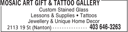 Mosaic Art Gift & Tattoo Gallery (403-646-3263) - Display Ad -