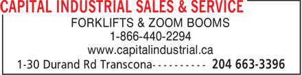 Capital Industrial Sales & Service (204-663-3396) - Display Ad - FORKLIFTS & ZOOM BOOMS 1-866-440-2294 www.capitalindustrial.ca