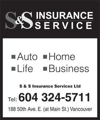 S & S Insurance Services Ltd (604-324-5711) - Annonce illustrée