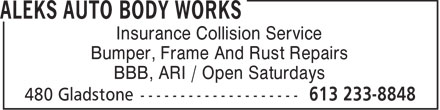 Aleks Auto Body Works (613-233-8848) - Annonce illustrée - Insurance Collision Service Bumper, Frame And Rust Repairs BBB, ARI / Open Saturdays