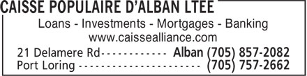 Caisse Populaire D'Alban Ltée (705-857-2082) - Display Ad - Loans - Investments - Mortgages - Banking www.caissealliance.com