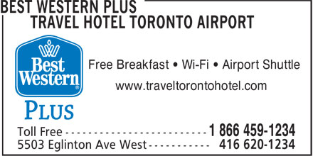 Best Western Plus Travel Hotel Toronto Airport (416-620-1234) - Annonce illustrée - Free Breakfast • Wi-Fi • Airport Shuttle www.traveltorontohotel.com