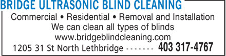 Bridge Ultrasonic Blind Cleaning (403-317-4767) - Annonce illustrée - Commercial • Residential • Removal and Installation We can clean all types of blinds www.bridgeblindcleaning.com