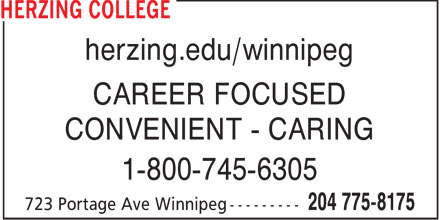 Herzing College (204-775-8175) - Annonce illustrée - herzing.edu/winnipeg CAREER FOCUSED CONVENIENT - CARING 1-800-745-6305