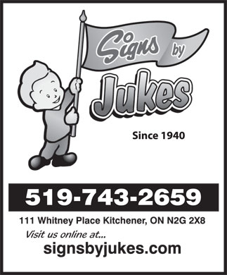 Jukes Sign Studios Ltd (519-743-2659) - Annonce illustr&eacute;e