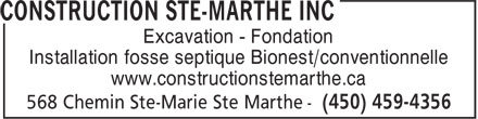 Construction Ste-Marthe Inc (450-459-4356) - Display Ad - Excavation - Fondation - Installation fosse septique Bionest/conventionnelle - www.constructionstemarthe.ca