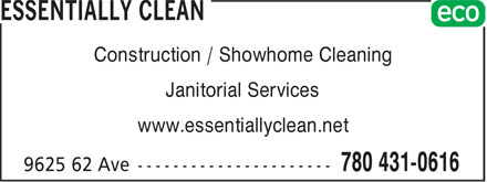 Essentially Clean (780-431-0616) - Display Ad - Construction / Showhome Cleaning Janitorial Services www.essentiallyclean.net