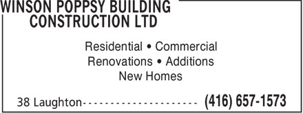 Winson Poppsy Building Construction Ltd (416-657-1573) - Annonce illustrée - Residential   Commercial Renovations   Additions New Homes