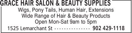 Grace Hair Salon (902-429-1118) - Annonce illustrée======= - Wigs, Pony Tails, Human Hair, Extensions - Wide Range of Hair & Beauty Products - Open Mon-Sat 9am to 5pm