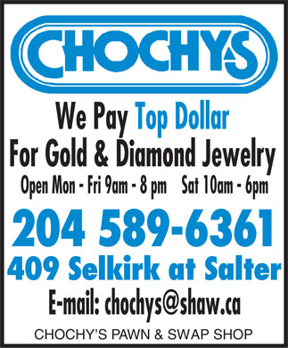 Chochy's Pawn & Swap Shop (204-589-6361) - Annonce illustrée