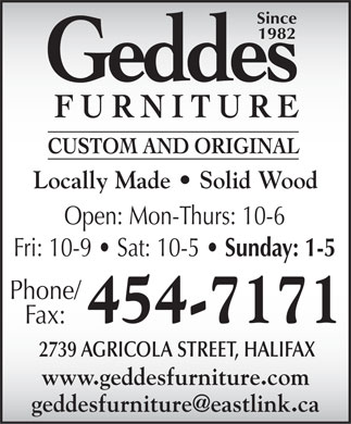 Geddes Furniture Custom and Original (902-454-7171) - Display Ad