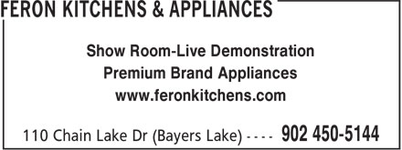 Feron Kitchens & Appliances (902-450-5144) - Annonce illustrée - Show Room-Live Demonstration Premium Brand Appliances www.feronkitchens.com