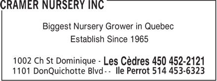 Cramer Nursery Inc (450-452-2121) - Display Ad - Biggest Nursery Grower in Quebec Establish Since 1965