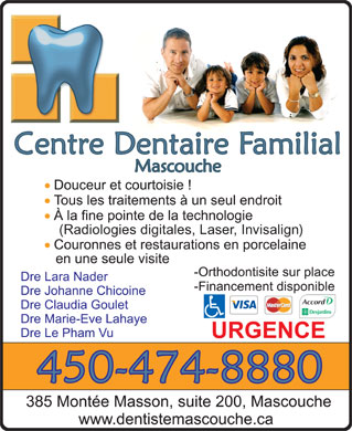 Centre Dentaire Familial Mascouche (450-474-8880) - Annonce illustr&eacute;e - (Radiologies digitales, Laser, Invisalign)
