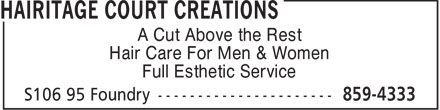 Hairitage Court Creations (506-859-4333) - Display Ad - A Cut Above the Rest Hair Care For Men & Women Full Esthetic Service - MEN HAIR CARE - WOMEN HAIR CARE