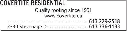 Covertite Residential Construction (613-736-1133) - Annonce illustrée - Quality roofing since 1951 www.covertite.ca