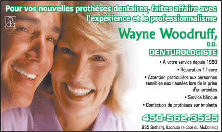 Denturologiste Wayne Woodruff (450-562-3525) - Display Ad