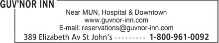 The Guvnor Inn (1-800-961-0092) - Annonce illustr&eacute;e - Near MUN, Hospital &amp; Downtown www.guvnor-inn.com E-mail: reservations@guvnor-inn.com