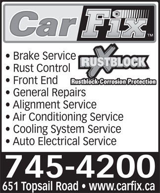 CarFix/Rustblock (709-745-4200) - Display Ad - Brake Service Rust Control Front End General Repairs Alignment Service Air Conditioning Service Cooling System Service Auto Electrical Service 745-4200 651 Topsail Road   www.carfix.ca