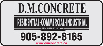 D M Concrete (289-434-4576) - Display Ad - 905-892-8165 www.dmconcrete.ca