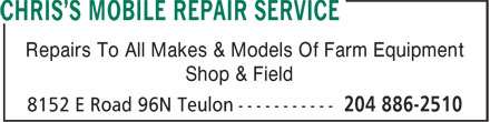 Chris's Mobile Repair Service (204-886-2510) - Annonce illustrée - Repairs To All Makes & Models Of Farm Equipment Shop & Field