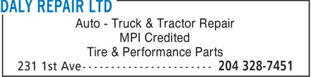 Daly Repair Ltd (204-328-7451) - Display Ad - Auto - Truck & Tractor Repair MPI Credited Tire & Performance Parts