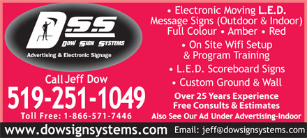 Dow Sign Systems (519-251-1049) - Annonce illustrée - Over 25 Years Experience Free Consults & Estimates Toll Free: 1-866-571-7446