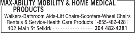 Max-Ability Mobility &amp; Home Medical Products (204-482-4281) - Annonce illustr&eacute;e - Walkers-Bathroom Aids-Lift Chairs-Scooters-Wheel Chairs Rentals &amp; Service-Health Care Products 1-855-482-4281