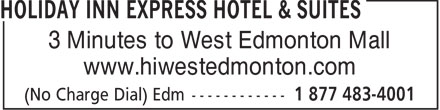 Days Inn And Suites (780-444-4440) - Display Ad - 3 Minutes to West Edmonton Mall www.hiwestedmonton.com