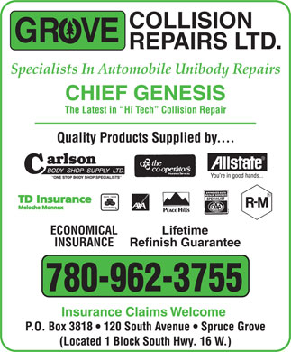 Grove Collision Repairs Ltd (780-960-8555) - Annonce illustrée - Specialists In Automobile Unibody Repairs ECONOMICAL Lifetime INSURANCE Refinish Guarantee 780-962-3755