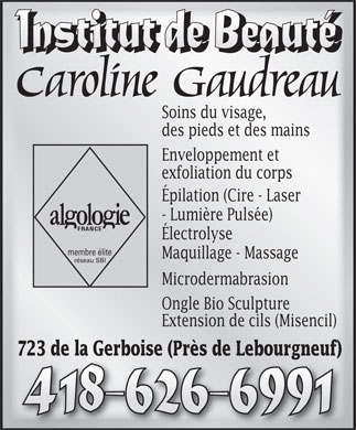 Institut de Beaut&eacute; Caroline Gaudreau (418-626-6991) - Annonce illustr&eacute;e