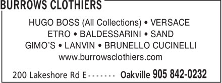 Burrows Clothiers (905-842-0232) - Display Ad - HUGO BOSS (All Collections) • VERSACE ETRO • BALDESSARINI • SAND GIMO'S • LANVIN • BRUNELLO CUCINELLI www.burrowsclothiers.com