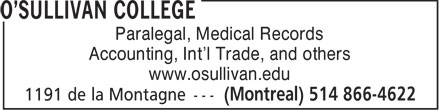 O'Sullivan College (514-866-4622) - Display Ad - Paralegal, Medical Records Accounting, Int'l Trade, and others www.osullivan.edu