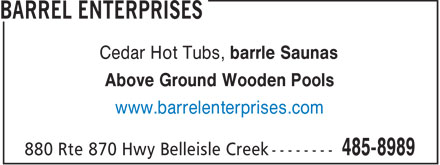 Barrel Enterprises (506-485-8989) - Display Ad - Cedar Hot Tubs, barrle Saunas Above Ground Wooden Pools www.barrelenterprises.com