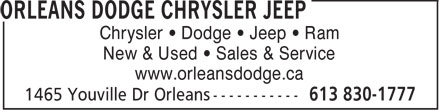 Orleans Dodge Chrysler Jeep (613-830-1777) - Annonce illustrée - Chrysler • Dodge • Jeep • Ram New & Used • Sales & Service www.orleansdodge.ca  Chrysler • Dodge • Jeep • Ram New & Used • Sales & Service www.orleansdodge.ca  Chrysler • Dodge • Jeep • Ram New & Used • Sales & Service www.orleansdodge.ca