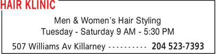 Hair Klinic (204-523-7393) - Annonce illustrée - Men & Women's Hair Styling Tuesday - Saturday 9 AM - 5:30 PM